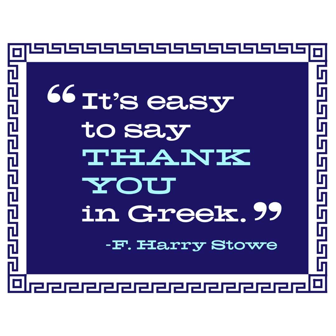 F. Harry Stowe Greek Thank you 44 Fish